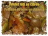 Poulet rôti au citron et pommes de terre en chemise