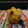 Ananas rôti aux épices et au miel