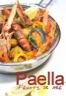Paella au poulet et fruits de mer (gambas crevettes moules langoustines)