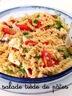 Salade tiède de pâtes