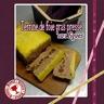 Terrine de foie gras pressé aux figues moelleuses et porto