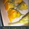 Fleurs de courgettes farcies aux céréales gourmandes