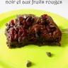 Fondant au chocolat noir et aux fruits rouges