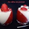 Panna cotta au chocolat blanc et aux fraises