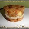 Tatin de foie gras au pain d'épices