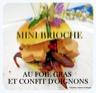 Mini brioche burger, au foie gras et confit d'oignons