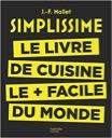 Simplissime : Le livre de cuisine le + facile du monde